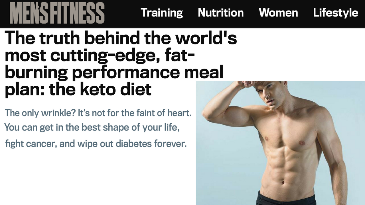 Men's Fitness: The Truth Behind the World's Most Cutting-Edge, Fat-Burning Performance Meal Plan: the keto diet