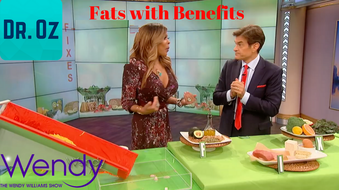 Dr. Oz and The Wendy Show Fats with Benefits Keto
